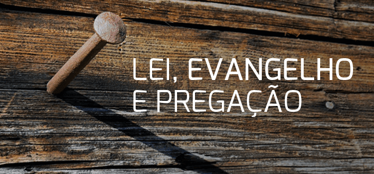 lei_evangelho_pregacao