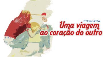 btcast134-talita-ribeiro-marco-gomes_post