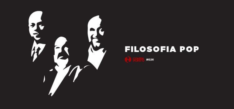 FILOSOFIA POP - CONTRAPONTO 26