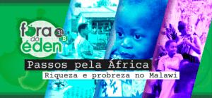 Fora do Éden 31b - Passos pela África (Malawi)