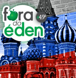 FdÉ 49a [Rússia] – Luz e Cortina, perseguição na URSS