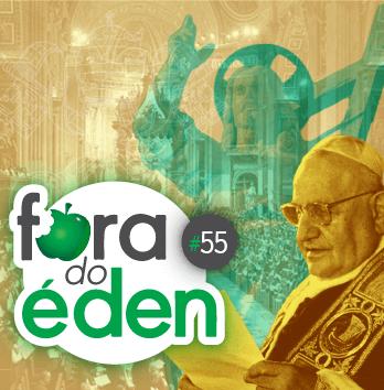 FdÉ 55: Vaticano II – A Antiga Igreja no Novo Mundo